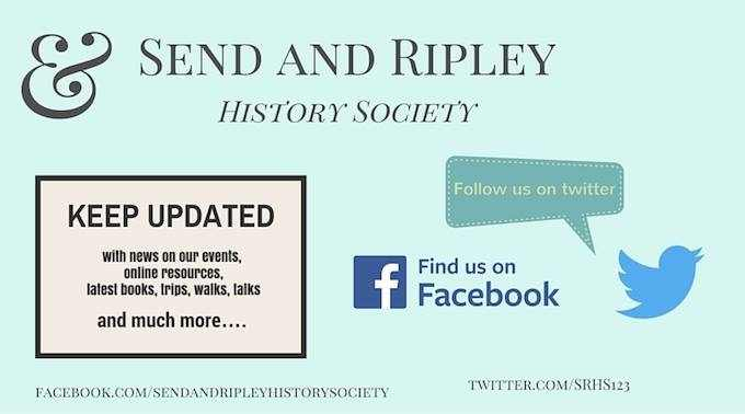 Send and Ripley History Society on facebook