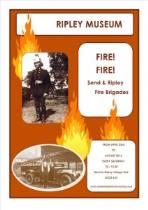 Fire! Fire! Send and Ripley Fire Brigades